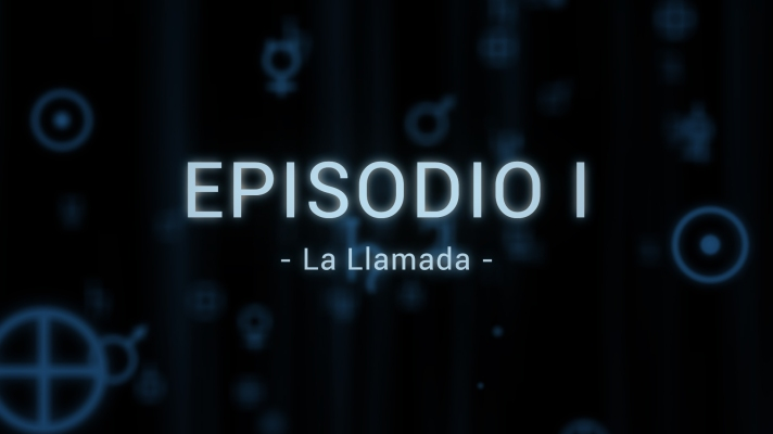 Episodio I. La Llamada